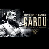 Rhythm And Blues — Garou