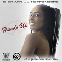 Hands up Remix — Hitfinders, E-Starr