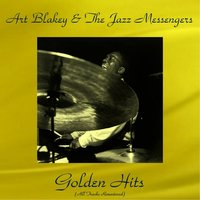 Golden Hits — Art Blakey & The Jazz Messengers