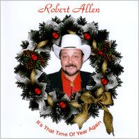 It's That Time of Year Again — Robert Allen