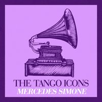 The Tango Icons - Mercedes Simone — Mercedes Simone