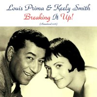 Breaking It Up! — Louis Prima & Keely Smith