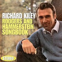 Rodgers and Hammerstein Songbook — Richard Kiley