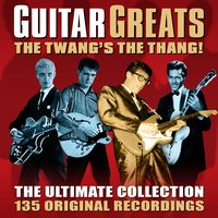 Guitar Greats - The Ultimate Collection — сборник
