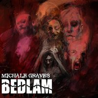 Bedlam — Michale Graves, Dan Malsch