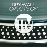 Groove On — Drywall