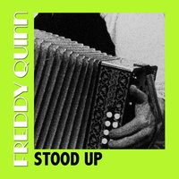 Stood Up — Freddy Quinn