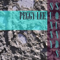 Sunny Sounds — Peggy Lee