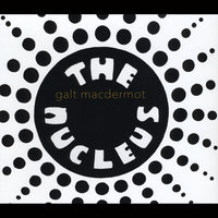 The Nucleus — Galt MacDermot