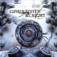 Split CD — Cipher System, By Night