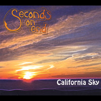 California Sky — Seconds On End
