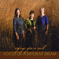 Refuge for a Soul — Voices of a Different Dream