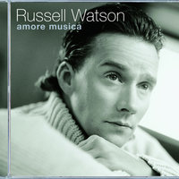Amore Musica — Russell Watson