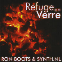 Refuge en Verre — Ron Boots & Synth.nl