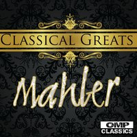 Classical Greats: Mahler — сборник