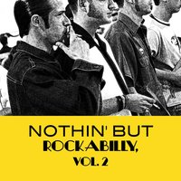 Nothin' but Rockabilly, Vol. 2 — сборник