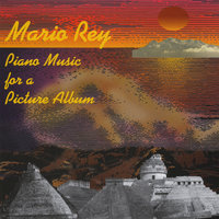 Piano Music for a Picture Album — Mario Rey