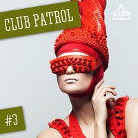 Club Patrol, Vol. 3 — сборник