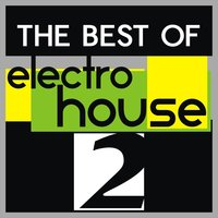 The Best of Electro House, Vo. 2 — сборник