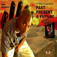 The Black Experience, Past, Present & Future (Never Again) — сборник