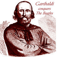 Garibaldi Conquers The Beatles — Garibaldi
