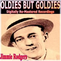 Oldies But Goldies Presents Jimmie Rodgers — Jimmie Rodgers