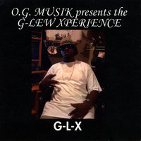 The G-Lew Xperience — G-Lew