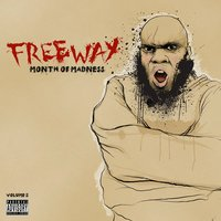 Month of Madness, Vol. 5 — Freeway