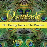 The Dating Game — Osunlade