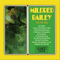 All of Me — Mildred Bailey