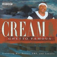 Ghetto Famous — Cream
