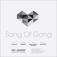 Song Of Gong — Monosapiens feat. Pan Sancho
