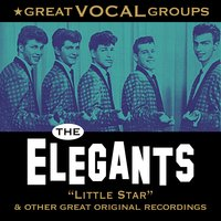 Great Vocal Groups — The Elegants