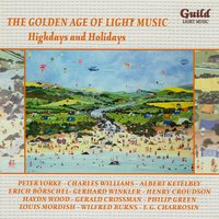 The Golden Age of Light Music: Highdays and Holidays — сборник