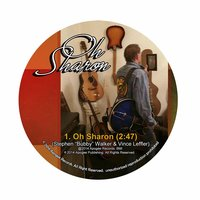 Oh Sharon — Stephen Bubby Walker & Vince Leffler