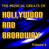 The Musical Greats of Hollywood and Broadway Vol. 2 — Judy Garland