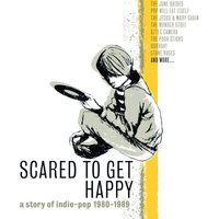 Scared to Get Happy — сборник