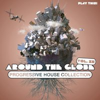 Around The Globe, Vol. 12 - Progressive House Collection — сборник