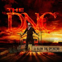 DJ Blow the Speakers — The DNC