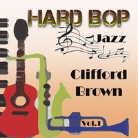 Hard Bop Jazz Vol. 1, Clifford Brown — Clifford Brown