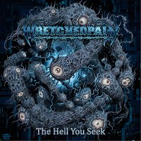 The Hell You Seek — Wretchedpain