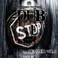 Dubstep Reactor, Vol. 1 — сборник