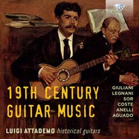 19th Century Guitar Music — Luigi Attademo