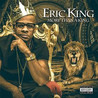 More Than a King — Eric King