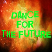 Dance for the Future — сборник