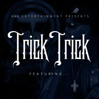 Featuring — Trick Trick