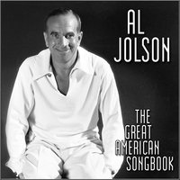 The Great American Songbook — Al Jolson