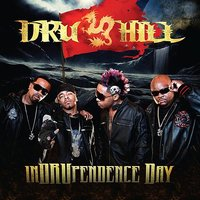 Indrupendence Day — Dru Hill