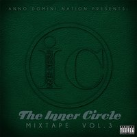 The Inner Circle Mixtape, Vol.3 — Anno Domini Nation