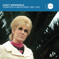 Complete A And B Sides 1963 - 1970 — Dusty Springfield